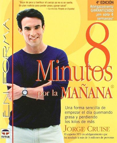 8 MINUTOS POR LA MAÑANA (En Forma (tutor)) por Jorge Cruise