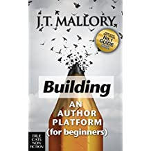 Building an Author Platform for Beginners (English Edition)