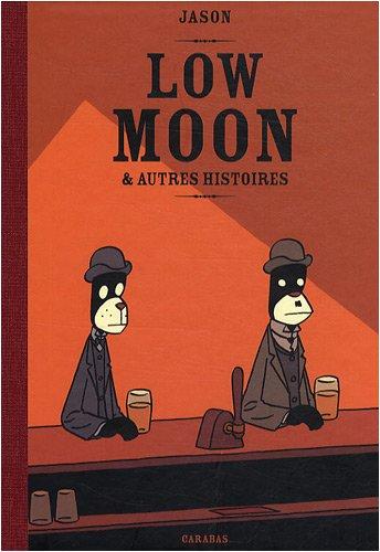 Low Moon : Et autres histoires