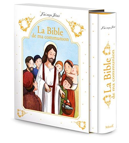 La Bible de ma communion par François Campagnac