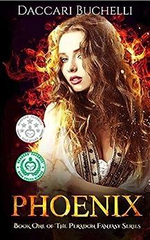 Phoenix (Revised Edition) (The Peradon Fantasy Series Book 1) by [Buchelli, Daccari]
