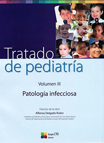 Tratado de Pediatría. Vol. III: Patología Infecciosa: 3 por CTO Editorial
