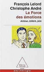 La Force des émotions : Amour, colère, joie