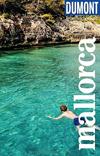 DuMont Reise-Taschenbuch Mallorca: Reiseführer plus Reisekarte. Mit besonderen Autorentipps und vielen Touren.