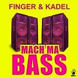 Mach ma Bass