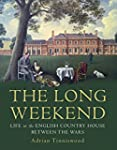 The Long Weekend: Life in the English...