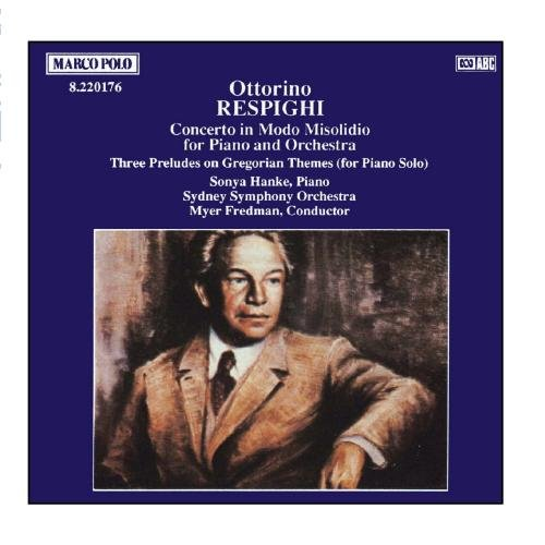 RESPIGHI: Concerto in Modo Misolidio / Three Preludes on Gregorian Themes