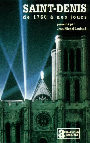 Saint-Denis de 1760 à nos jours
