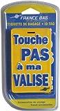 France Bag - Etiquettes de Bagage / de Voyage - Lot de 2 Porte-Etiquettes - 'Touche Pas à ma Valise'