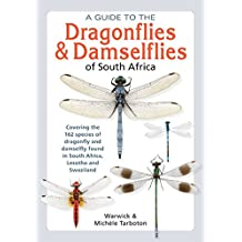 A guide to the dragonflies & damselflies of South Africa (Field Guide)