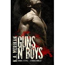 Guns n' Boys: Chokehold (Book 5) (gay dark mafia romance)