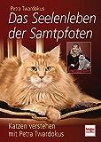 Das Seelenleben der Samtpfoten: Katzen verstehen mit Petra Twardokus