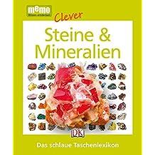 memo Clever. Steine & Mineralien: Das schlaue Taschenlexikon