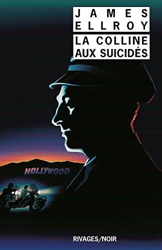La Colline aux suicidés (Rivages/Noir) (French Edition)