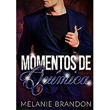 """Romantica:Momentos De Química """"Libro 1"""": Romantica Erotica en Español (Spanish Edition)"""