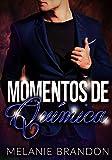 """Romantica:Momentos De Química """"Libro 1"""": Romantica Erotica en Español"""