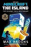 Minecraft: The Island: An Official Minecraft Novel (Official Minecraft Novel 1)