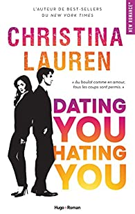 Dating you, hating you par Lauren