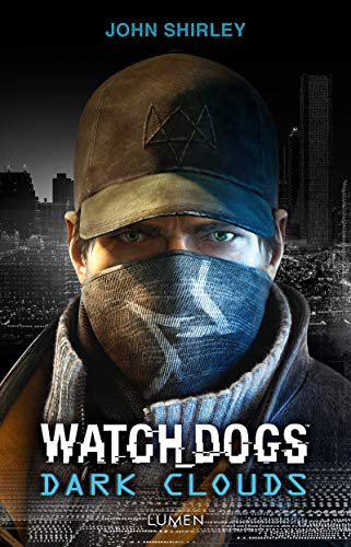 Watch Dogs Dark Clouds par John Shirley