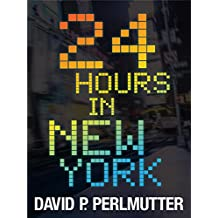 24 HOURS IN NEW YORK: An American Dream