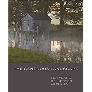 The Generous Landscape: Ten Years of Jupiter Artland Foundation