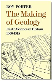 Making of Geology 1660-1815: Earth Science in Britain 1660?1815