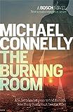 The Burning Room (Harry Bosch Series)