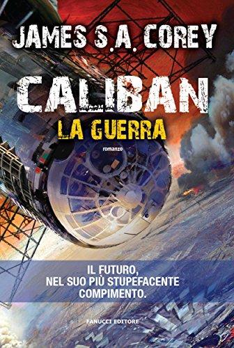 caliban-la-guerra-fanucci-editore