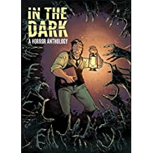 In The Dark: A Horror Anthology by Rachel Deering (2014-05-20)