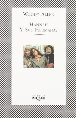 Hannah y sus hermanas (Fabula (tusquets)) por Woody Allen
