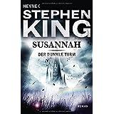 Der Dunkle Turm, Band 6: Susannah