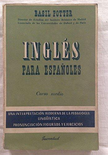 INGLES PARA ESPAÑOLES. Curso medio