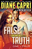 False Truth 1-4 Series Starter: 4 Action-Packed Romantic Detective Mystery Thrillers To Keep You Up All Night (Jordan Fox Mysteries Series Book 1)