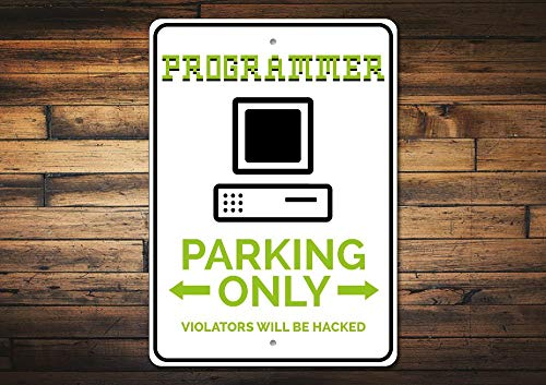 C-US-lmf379581 Programmer Parking Sign Programmer Gift Computer Sign Office Decor Computer Gift Sign for Tech Lover Gift - Quality Aluminum -