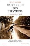 Le Bouquin des citations. 10 000 citations de A à Z