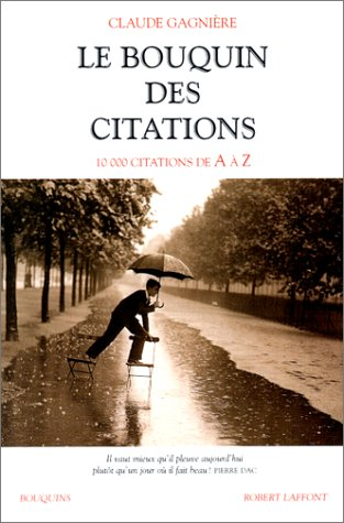 Le Bouquin des citations. 10 000 citations de A à Z