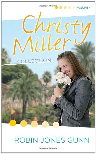 Christy Miller Collection, Vol 4 (The Christy Miller Collection) (Miller Christy Collection)
