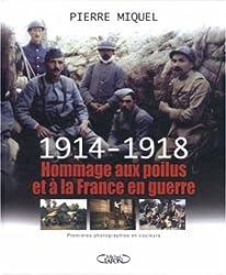 1914-1918 Hommage aux poilus et à la France en guerre (1DVD)