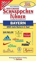 Der grosse Schnäppchenführer, Fabrikverkauf Bayern