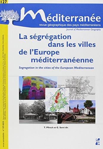La ségrégation dans les villes de l'Europe méditerranéenne