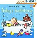 Baby's Bathtime (Usborne Baby's World Bath Books)