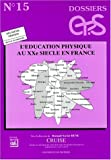 L'éducation physique au XXe siècle en France