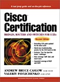 Cisco Certification: Bridges, Routers and Switches for CCIEs (Cisco Technology Series Cisco Technology)