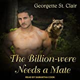 The Billion-were Needs A Mate: Alpha Billion-weres Series, Book 1
