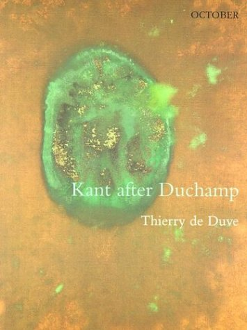 Kant after Duchamp (October Books)