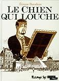 chien qui louche (Le) | Davodeau, Etienne (1965-....). Auteur