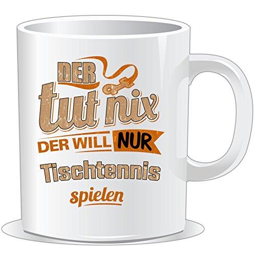getshirts - RAHMENLOS® Geschenke - Tasse - Der tut nix der will nur Tischtennis - uni uni