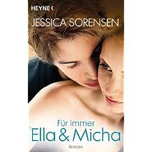 Für immer Ella und Micha: Ella und Micha 2 - Roman