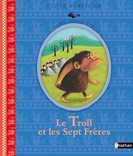Le Troll et les sept frères