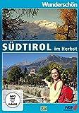 Wunderschön! Südtirol im Herbst